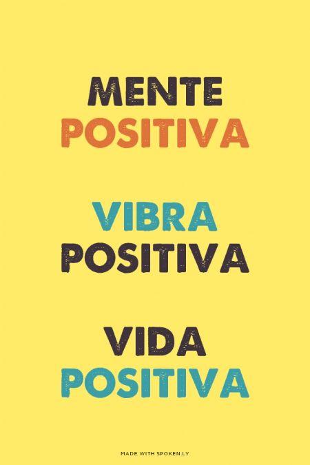 Mente Positiva Vibra Positiva Vida Positiva Mente