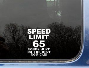 Speed Limit Fords Just Do The Best You Can X - Best car decal stickers