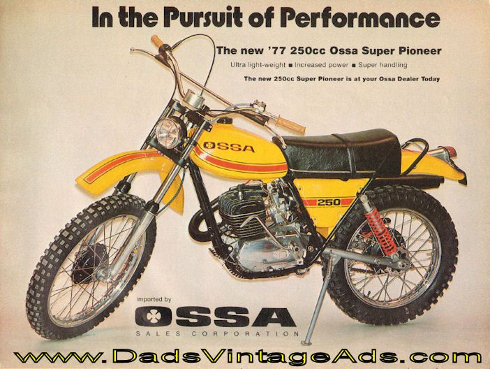 1977 Ossa Super Pioneer In The Pursuit Of Performance This Was My New Bike Just Before I Knew Jen Wa Enduro Motorcycle Motorcycle Posters Motorcycle Magazine