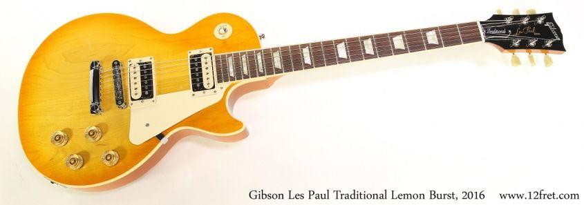 Gibson Les Paul Traditional Lemon Burst, 2016   Full Front View #gibsonlespaul