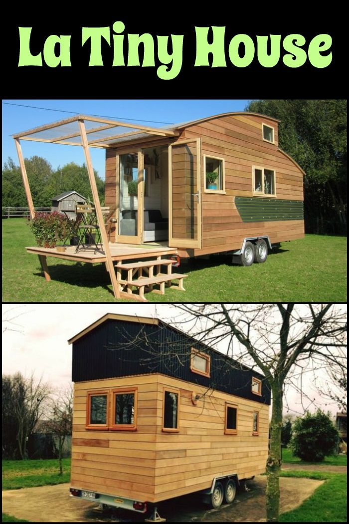 Live A Simpler But More Adventurous Life With La Tiny House