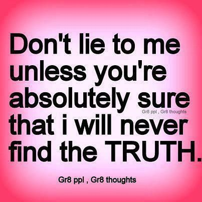 Truth And Lies Quotes Inspiring Ideas Truth Lies Quotes Truth