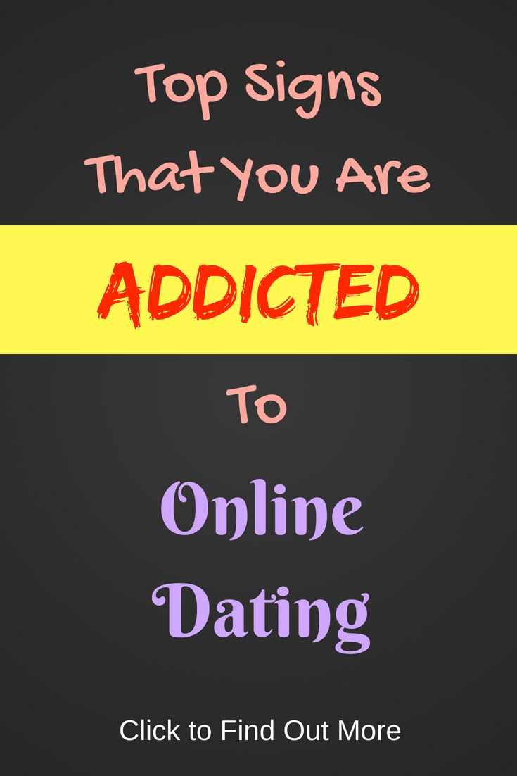 Is he addicted to online dating