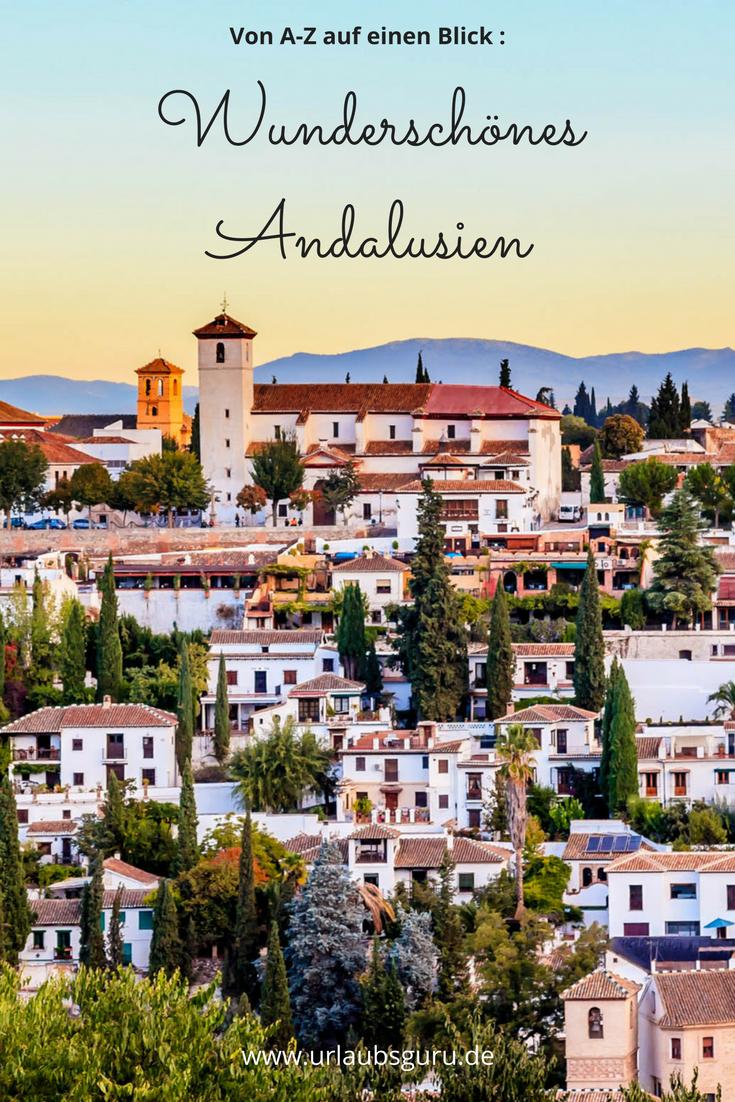 Andalusien von A bis Z #bestplacesinportugal