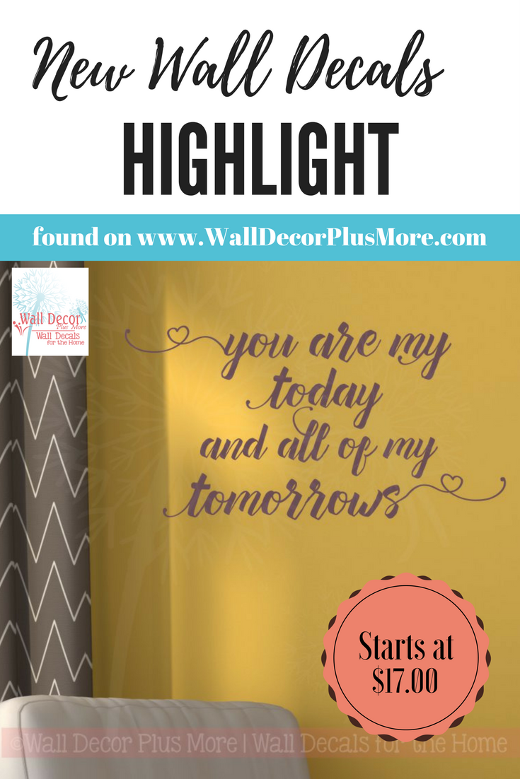 You Are My Today All Tomorrows Wall Stickers Vinyl Decals Love ...