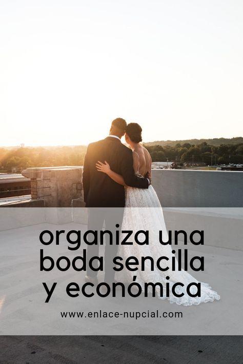 Organizar una boda sencilla y económica