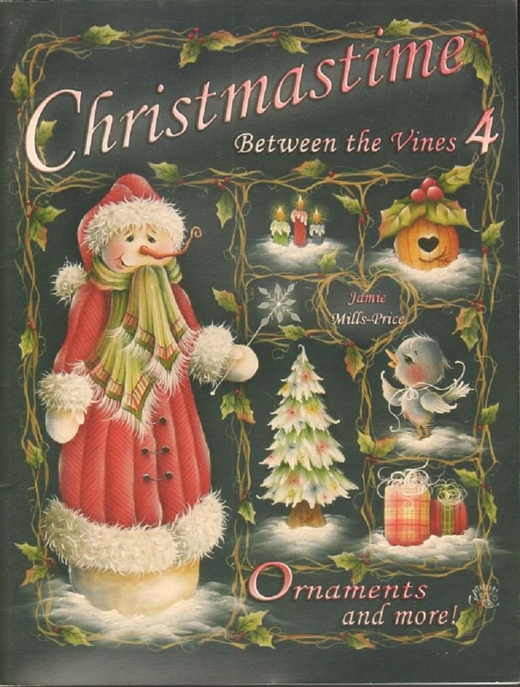 Christmas Time Between The Vines 4 Tole Decorative Painting Book