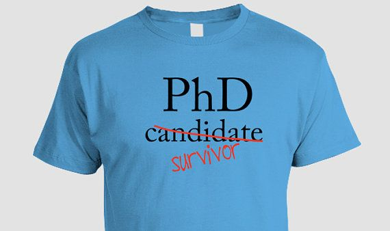 bf8f9573 Funny PhD T-shirt,Great t-shirt for someone who has finished (survived) a  PhD program, funny gift idea(S M L Xl 2Xl 3Xl)