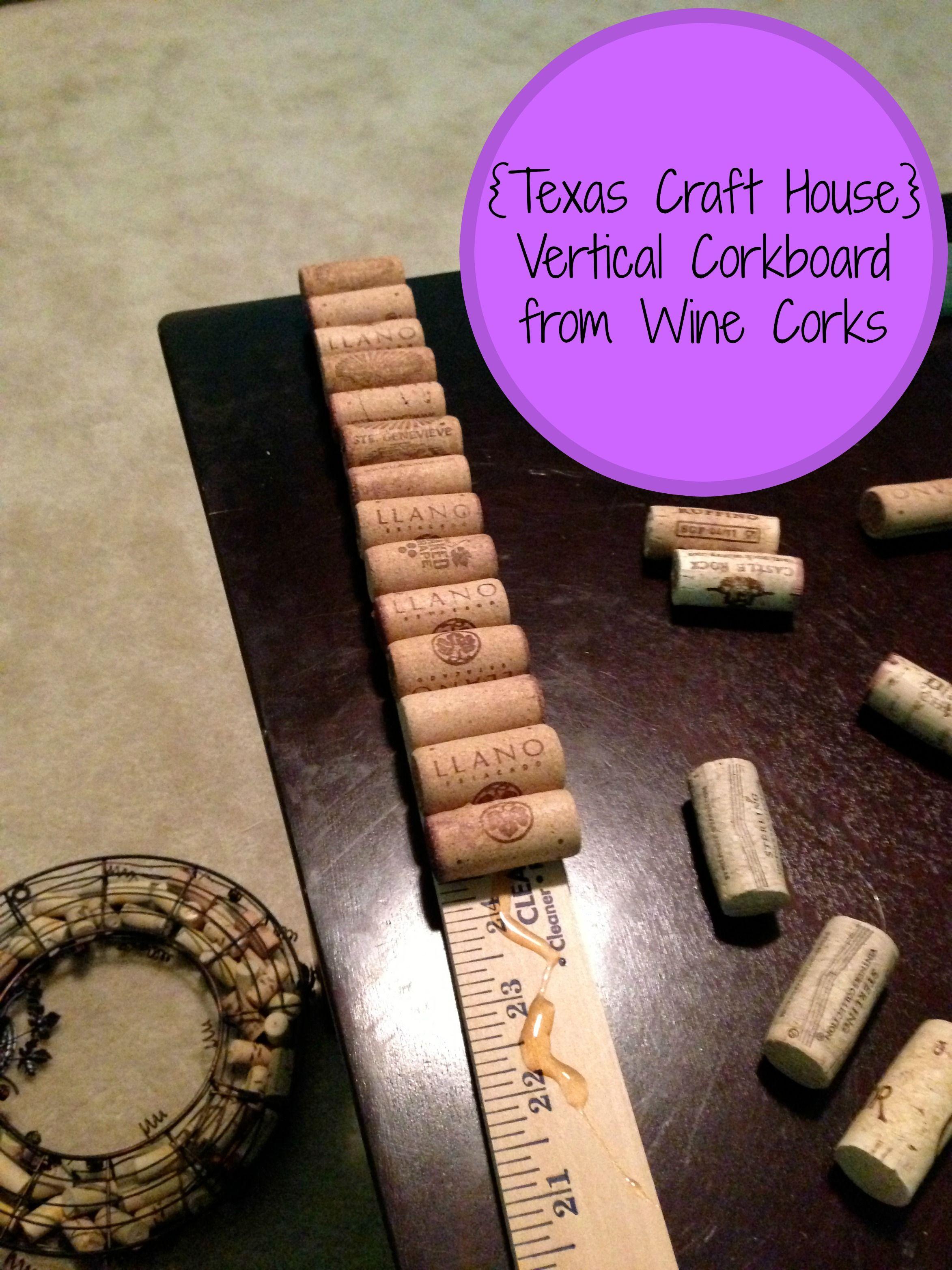 Texas Craft House Make a vertical cork