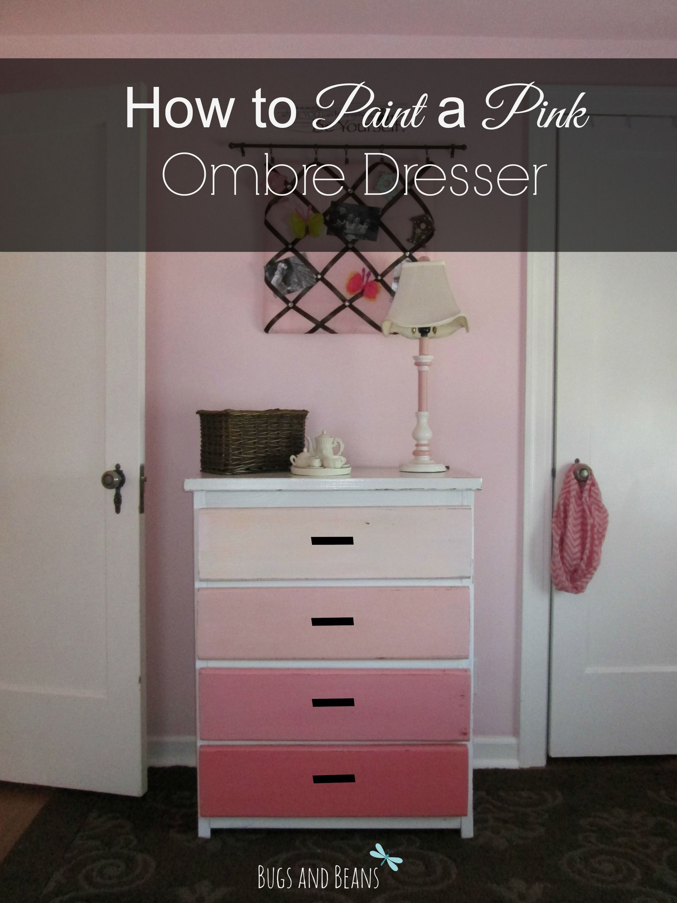 How To Paint A Pink Ombre Dresser