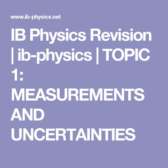 Ib Physics Revision Ib Physics Topic 1 Measurements And