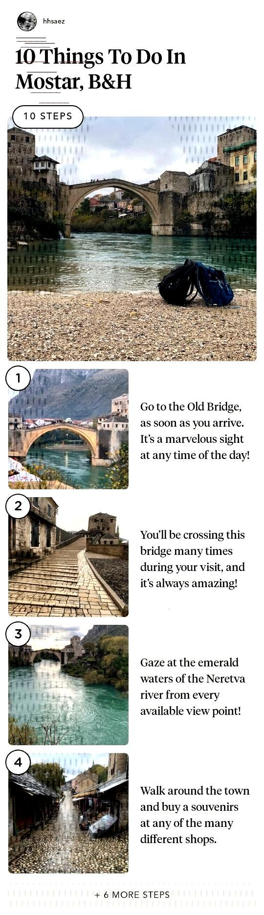 10 Things To Do In Mostar, BampH 10 Things To Do In Mostar, BampH in 10 steps