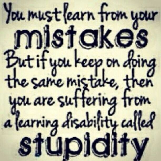 Picture Quotes About Not Making The Same Mistake Twice Dont Make