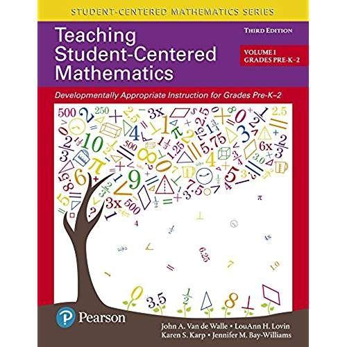 Teaching Student-Centered Mathematics: Developmentally ...