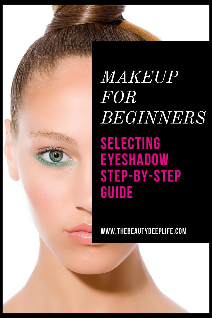 Makeup Tips For Beginners Eyeshadow Tips in 2020