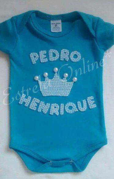 Body personalizado em perolas com o nome do seu príncipe.. Body 100%  algodão varias cores... Do P ao EXG 6231f03845d3