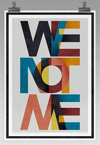 We Not Me Typographie Inspiration Typografie Poster Typografie