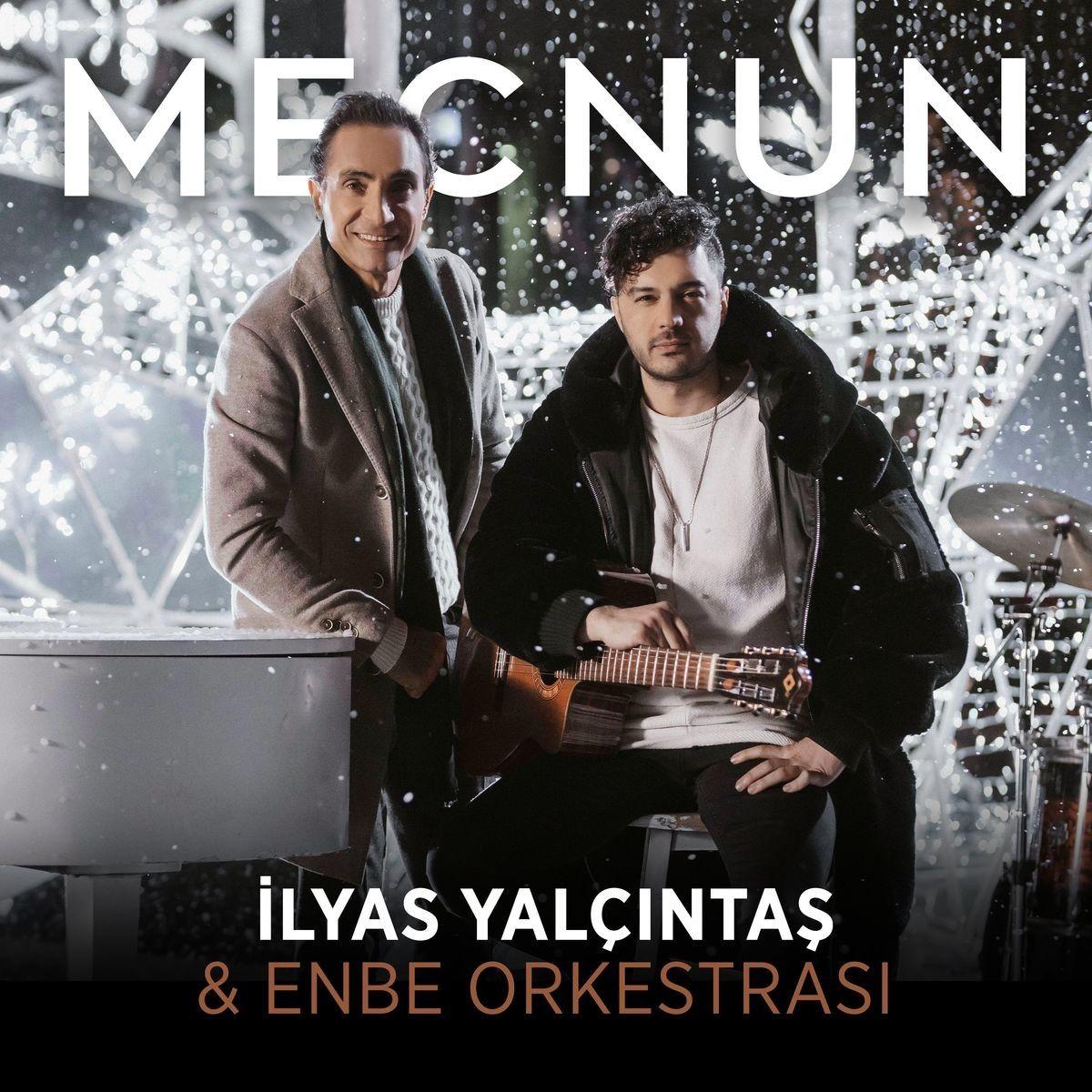 Ilyas Yalcintas Ve Enbe Orkestrasi Mecnun Mp3 Indir 2021 Sarkilar Sarki Sozleri Insan