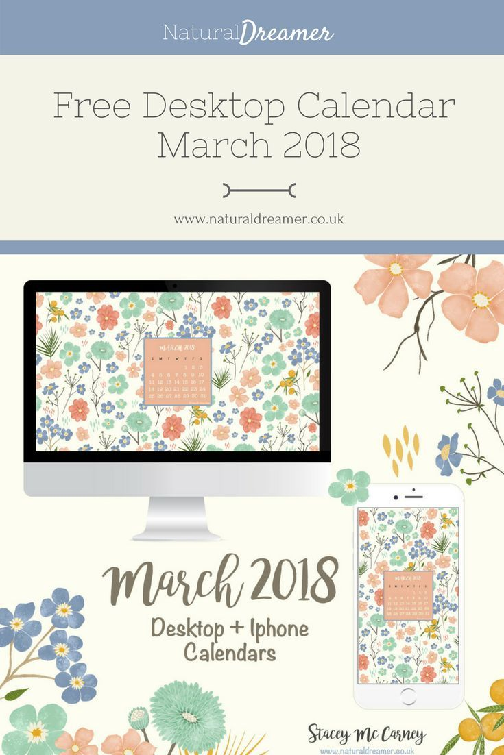 Free Desktop and Iphone Calendars March 2018 Diy home