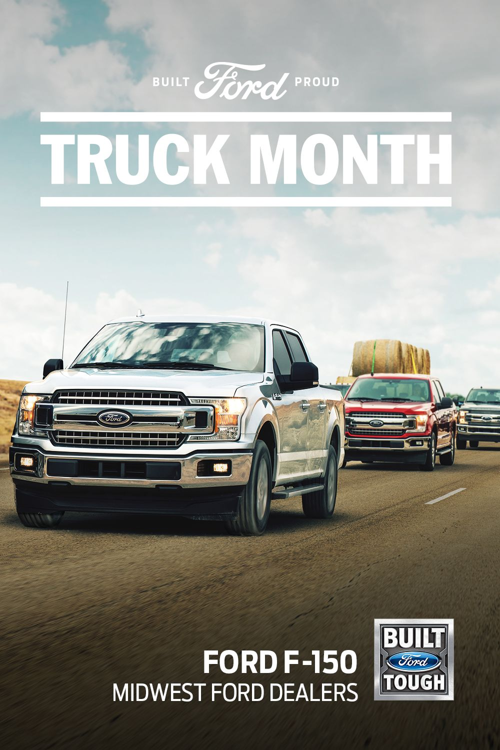 Get Into Truck Month Today To Save On A Built Ford Tough F 150