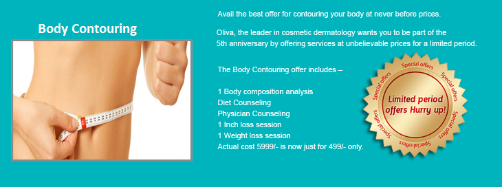 Nature has shaped humans in contours and curves. Both males and females feel these contours as a gift. But modern lifestyle, non healthy food habits, less or no exercise, a busy daily routine are damaging our bodies and making them out of shape. Body contouring is one great solution for this. And Oliva offers body contouring in its holistic way and shapes you great. http://www.olivaclinic.com/blog/body-contouring-at-great-discounts/