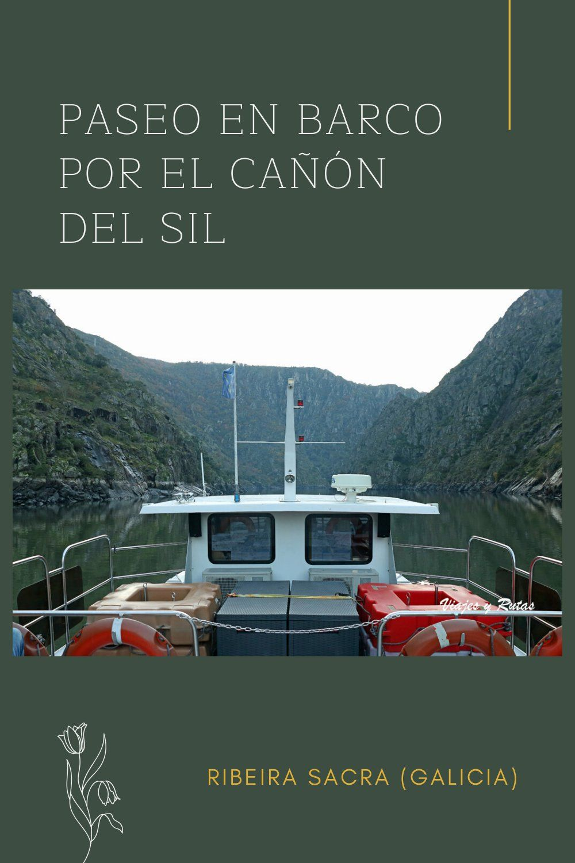 Paseo En Barco Por El Cañón Del Sil En La Ribeira Sacra En 2020 Paseo En Barco Barcos Viaje A Europa