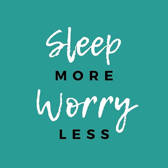 Sleep More Worry Less Lazy Days Funny Quote In 2020 Funny Quotes Quote Backgrounds Funny