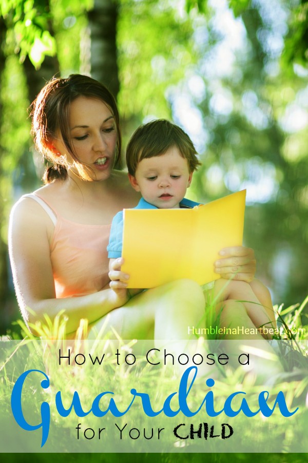Preparing to Write a Will Choosing Your Childs Guardian
