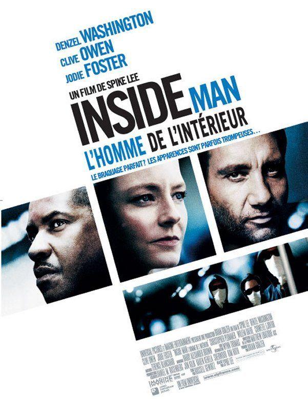 Inside Man : L\'Homme de l\'intérieur ou L\'Informateur au Québec ...