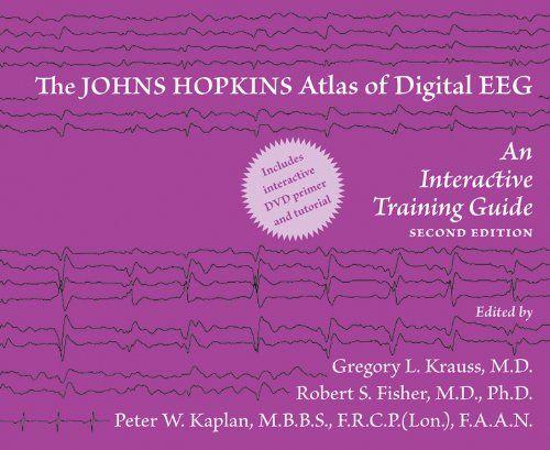 The Johns Hopkins Atlas Of Digital Eeg An Interactive Training Guide 9780801897337 Medicine Health Science Books Johns Hopkins Digital Book Interactive