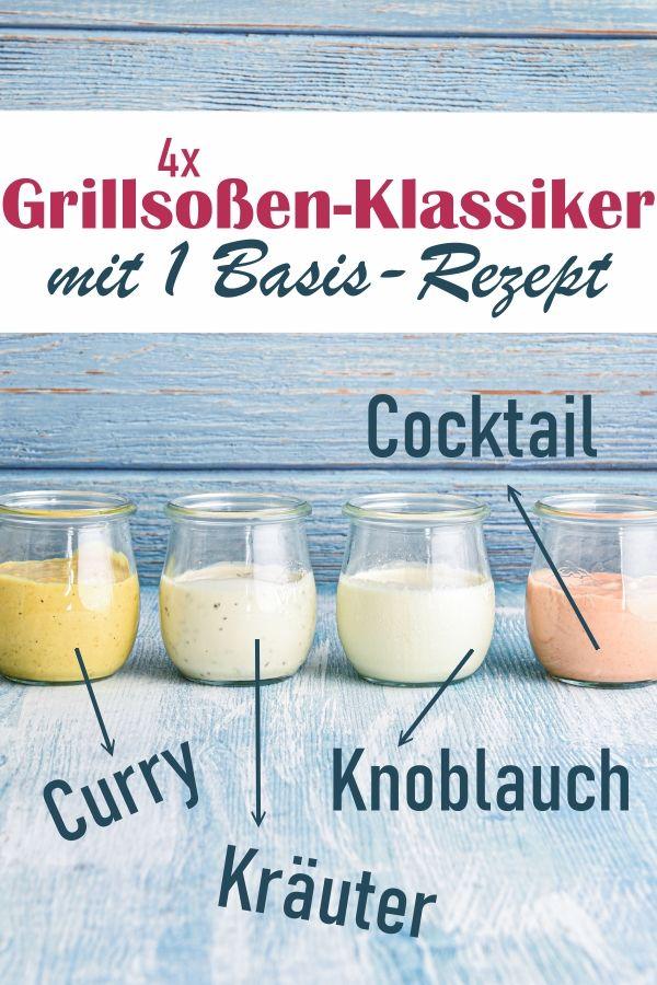 1 Basisrezept = 4 Grill- und Baguette-Soßen: