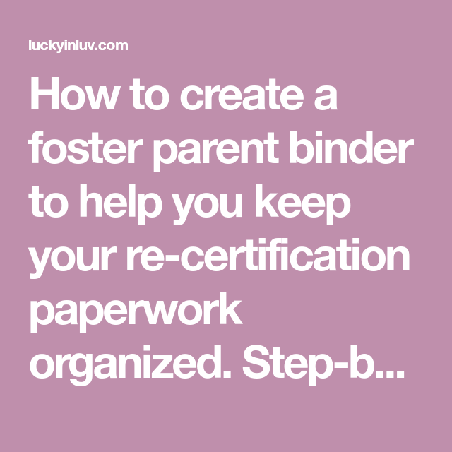 Record Keeping With A Foster Parent Binder And Free