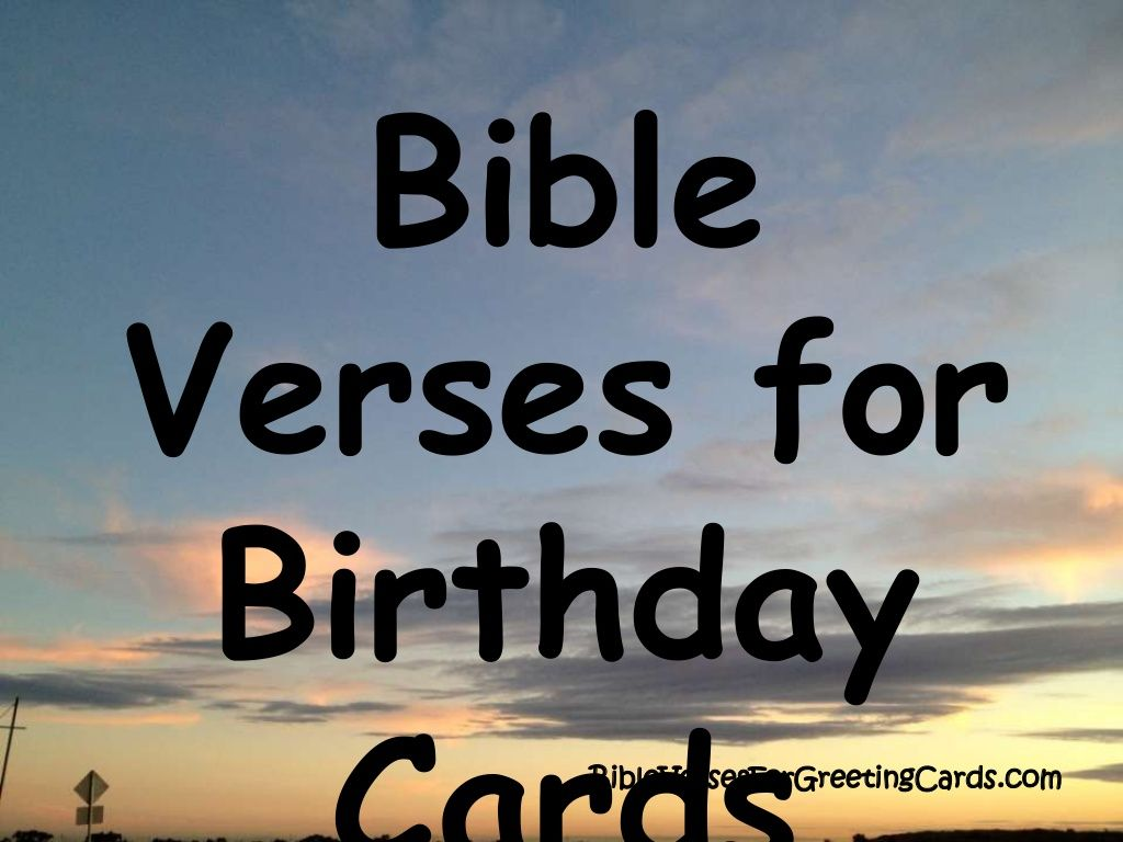 Bible verses for birthday cards by kim holmberg via slideshare bible verses for birthday cards by kim holmberg via slideshare m4hsunfo