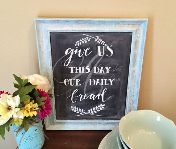Light Blue Distressed Framed Chalk Art Give Us This Day Our Daily