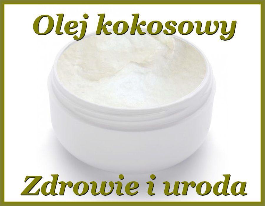 Olej Kokosowy 100ml Tloczony Na Zimno 4820448985 Oficjalne Archiwum Allegro Beauty Food Condiments