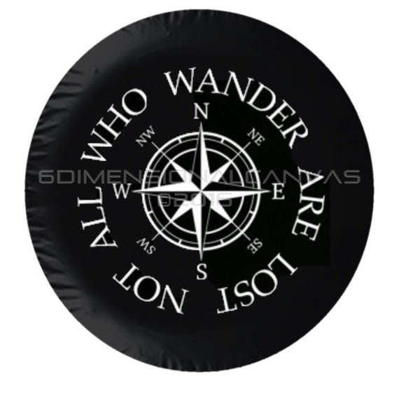 Not All Who Wander Are Lost Jeep Tire Cover Etsy In 2020 Tire