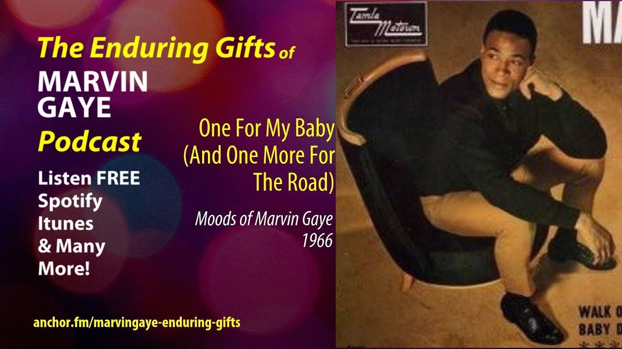 """Marvin Gaye SONG """"One For My Baby (And One More For the"""
