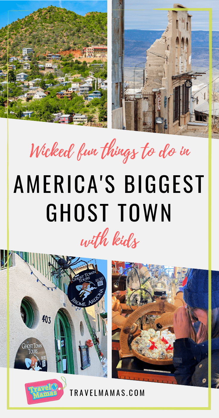 14 Things To Do In Jerome Az With Kids Ghost Town Fun For