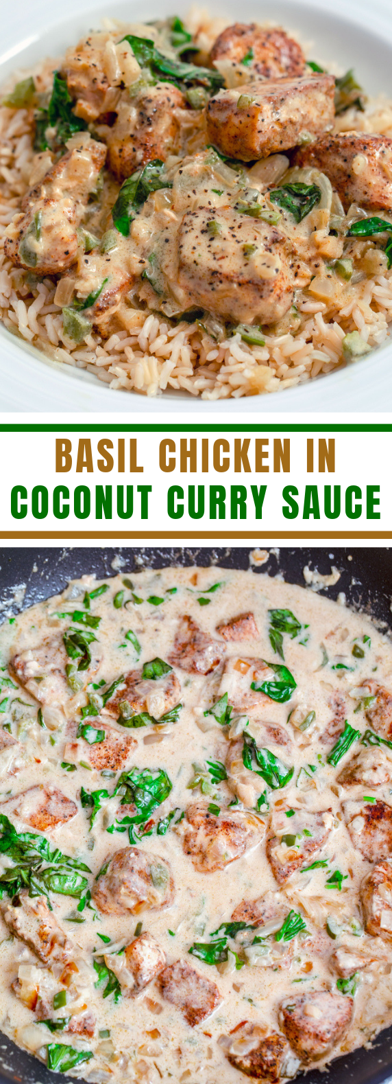 Basil Chicken in Coconut Curry Sauce Basil Chicken in Coconut Curry Sauce