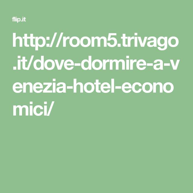 http://room5.trivago.it/dove-dormire-a-venezia-hotel-economici ...