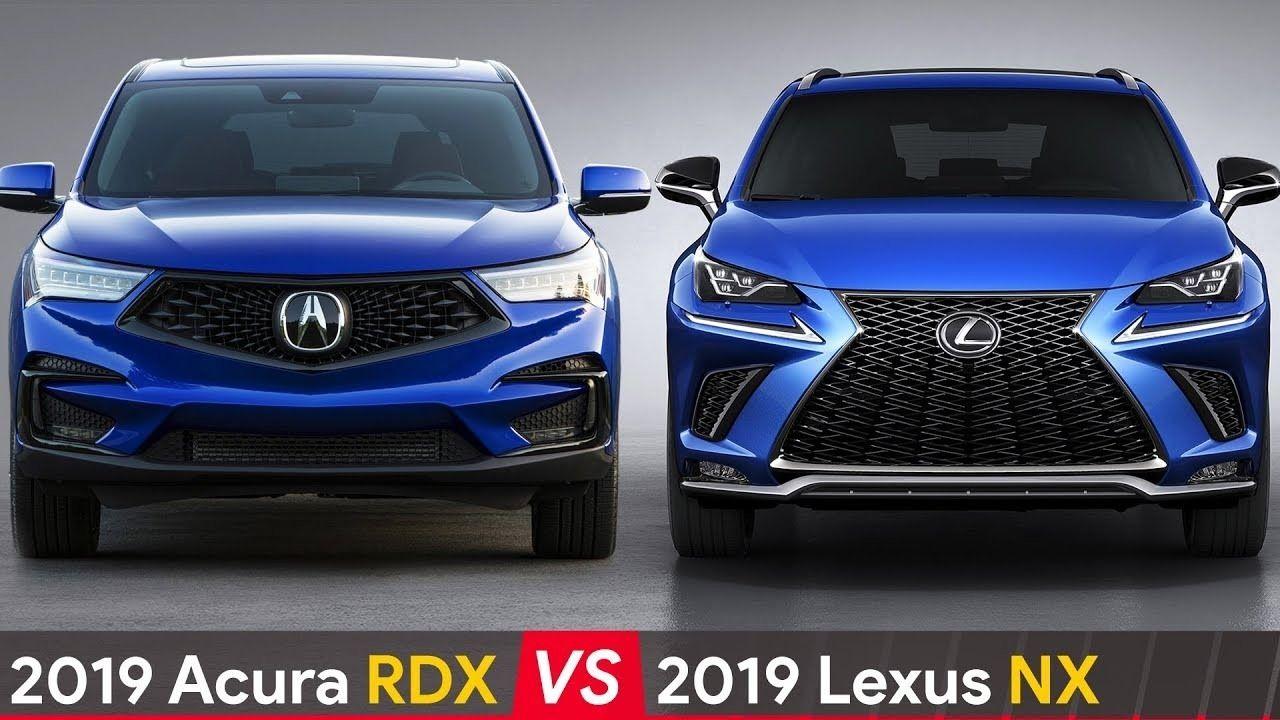 2019 Lexus Nx Vs Acura Rdx Release Specs And Review