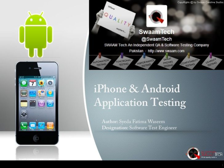 Android Iphone App Testing By Adeel Mannan Via Slideshare Iphone Apps Iphone Application Android