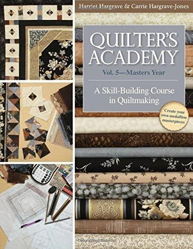 review: Quilters Academy vol. 5 Masters Year