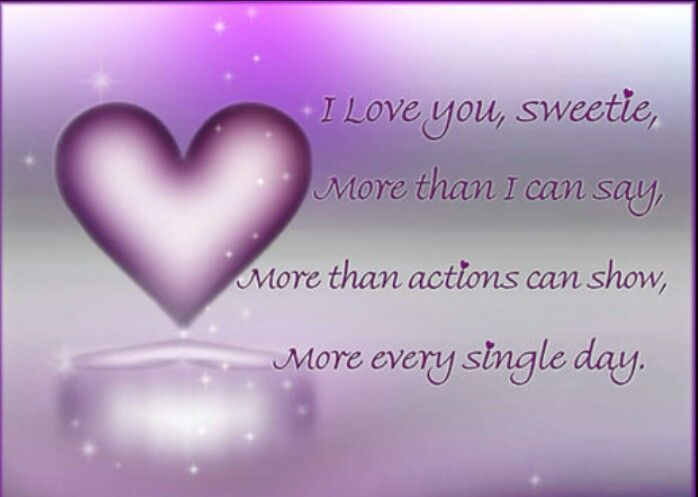 I Love You Sweetie Love Notes Love You More My Love