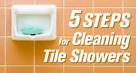 Beau 5 Steps For Cleaning Tile Showers. Great Tips Like How Important It Is To  Dry Your Shower To Keep It Looking Good Between Cleanings.