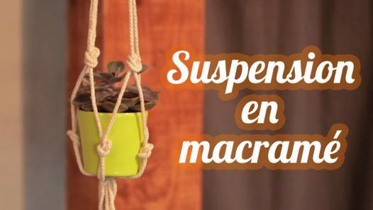 tuto suspension en macram diy hanging basket for plants. Black Bedroom Furniture Sets. Home Design Ideas