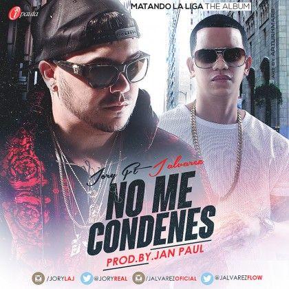 #JoryBoy Ft. #JAlvarez – No Me Condenes via #FullPiso #astabajoproject #reggaeton #Orlando #Miami #LosAngeles #seo