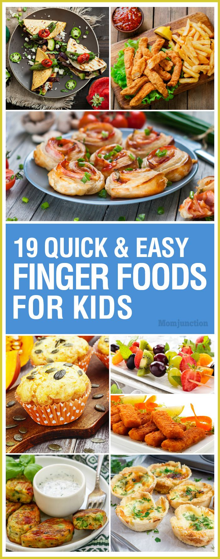 19 Quick And Easy Finger Foods For Kids Autumn's Bdays