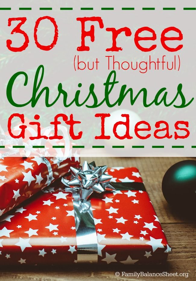 Marvelous I Need Christmas Gift Ideas Part - 11: 30 Free But Thoughtful Christmas Gift Ideas