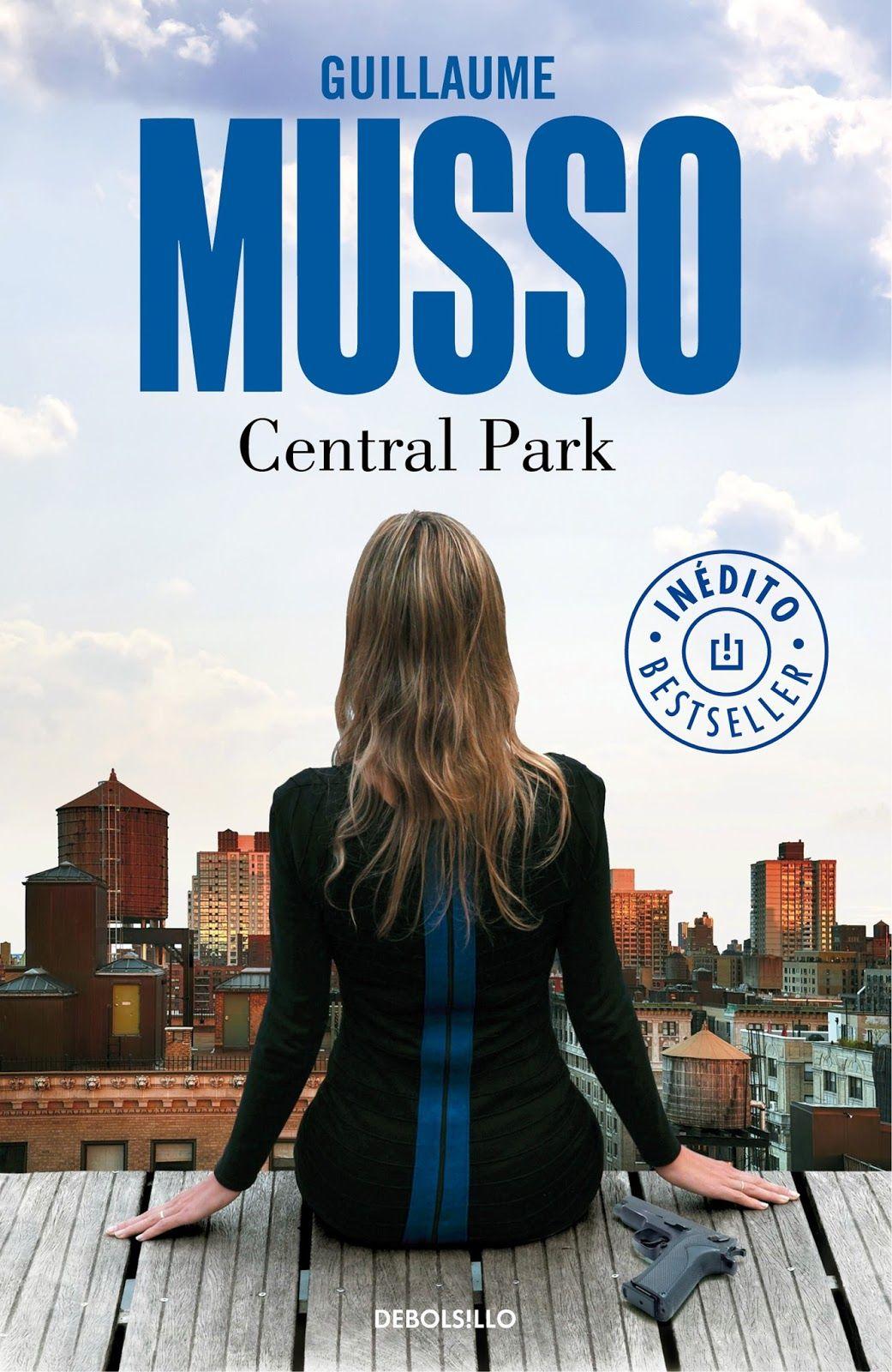 Central Park De Guillaume Musso Un Thriller Vertiginoso Central Park Park Kobo